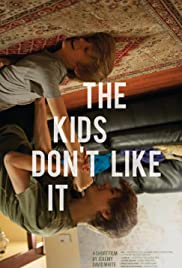 The Kids Don't Like It Poster