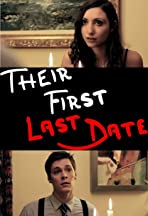Their First Last Date