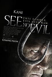 See No Evil(2006) Poster - Movie Forum, Cast, Reviews