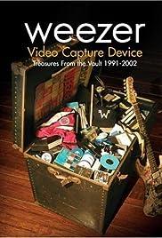 Weezer: Video Capture Device - Treasures from the Vault 1991-2002 Poster