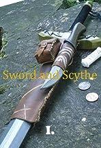 Sword and Scythe I: Chronicles