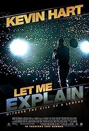 Kevin Hart: Let Me Explain(2013) Poster - Movie Forum, Cast, Reviews