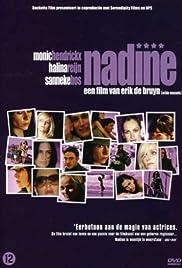 Nadine(2007) Poster - Movie Forum, Cast, Reviews