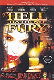 Hell Hath No Fury (2006) Poster - Movie Forum, Cast, Reviews