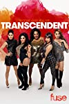 5 Things to Know About the Ladies of Fuse's Transcendent