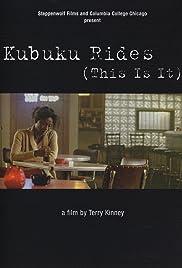 Kubuku Rides (This Is It) Poster