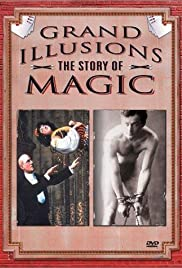 Grand Illusions: The Story of Magic Poster