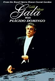 Gold and Silver Gala with Placido Domingo Poster