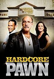 Hardcore Pawn Poster