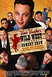 Wild West Comedy Show: 30 Days & 30 Nights - Hollywood to the Heartland (2006) Poster - Movie Forum, Cast, Reviews