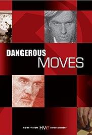 Dangerous Moves Poster