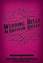 Wedding Bells & Shotgun Shells