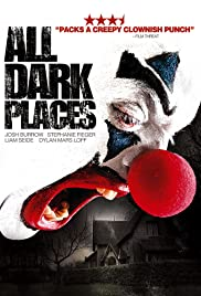 All Dark Places(2012) Poster - Movie Forum, Cast, Reviews