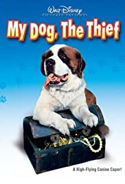 My Dog, the Thief: Part 1 Poster