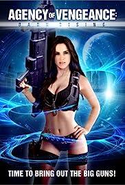 Agency of Vengeance: Dark Rising Poster