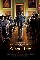School Life (2016) Poster