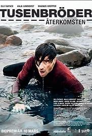 Tusenbröder - Återkomsten(2006) Poster - Movie Forum, Cast, Reviews