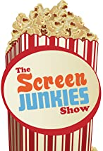 Primary image for The Screen Junkies Show