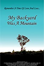 Primary image for My Backyard Was a Mountain