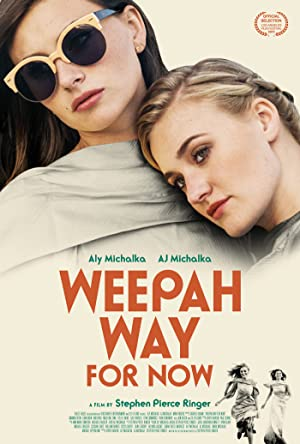 Weepah Way For Now Poster