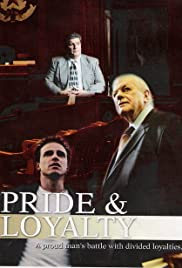 Pride & Loyalty Poster