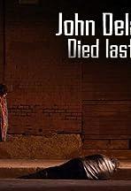 John Delaney Died Last Night