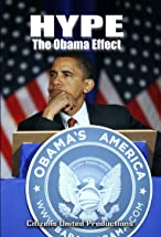 Primary image for Hype: The Obama Effect