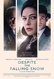Despite the Falling Snow(2016) Poster - Movie Forum, Cast, Reviews