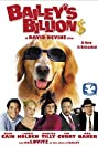 Bailey's Billion$ (2005) Poster