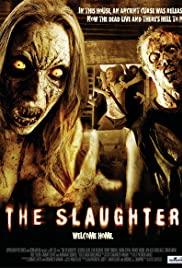 The Slaughter(2006) Poster - Movie Forum, Cast, Reviews
