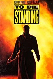 To Die Standing Poster