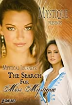 Mystical Journeys: The Search for Miss Mystique