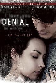Denial(2006) Poster - Movie Forum, Cast, Reviews
