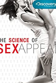 the science of sex appeal documentary in Markham