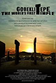 Gobeklitepe: The World's First Temple (2010) Poster - Movie Forum, Cast, Reviews