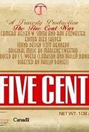 Five Cent War.com Poster