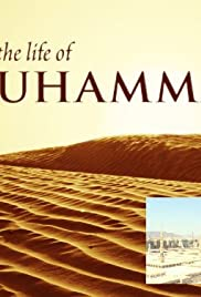 The Life of Muhammad Poster - TV Show Forum, Cast, Reviews