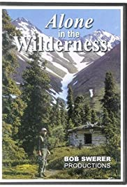 Alone in the Wilderness(2004) Poster - Movie Forum, Cast, Reviews
