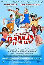 Dancin': It's On!(2015) Poster - Movie Forum, Cast, Reviews