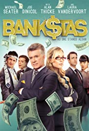 Bank$tas (2013) Poster - Movie Forum, Cast, Reviews