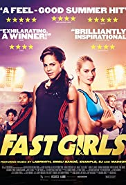 Fast Girls (2012) Poster - Movie Forum, Cast, Reviews
