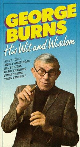 George Burns: His Wit and Wisdom
