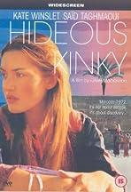 Hideous Kinky