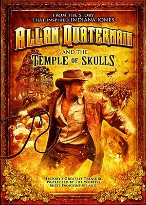 Allan Quatermain and the Temple of Skulls (2008)