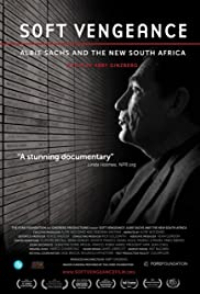 Soft Vengeance: Albie Sachs and the New South Africa Poster