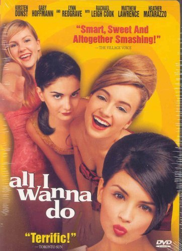 I All The Girls: All I Wanna Do (1998)