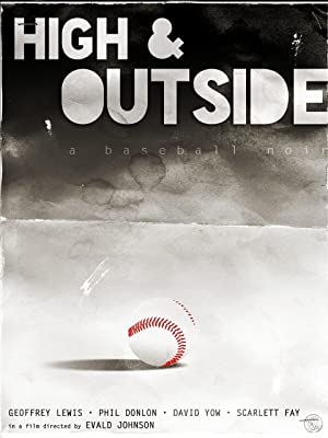 High and Outside Poster
