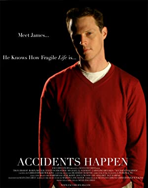 Accidents Happen (2008)