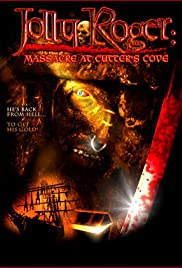 Jolly Roger: Massacre at Cutter's Cove Poster