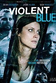 Violent Blue Poster